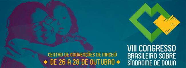 VIII Congresso Brasileiro sobre Síndrome de Down